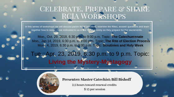 Celebrate, Prepare & Share RCIA Workshops