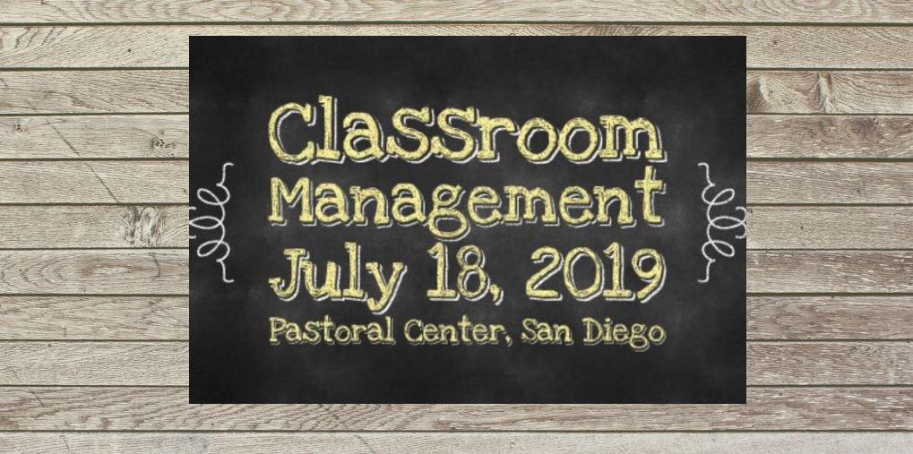 Classroom Management, San Diego Workshop