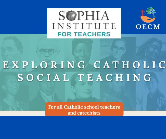 Sophia Institute Workshop: Exploring Catholic Social Teaching