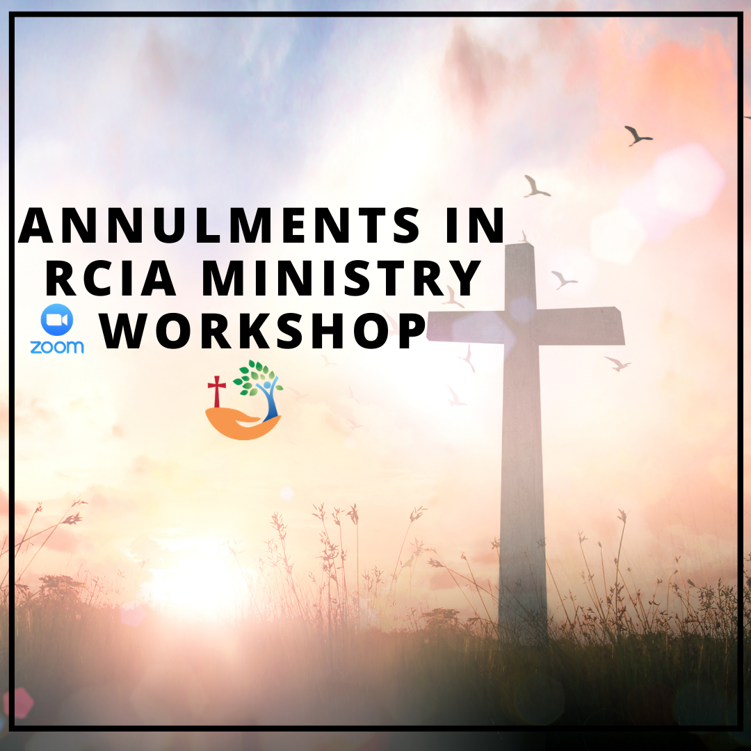 Annulments in RCIA Ministry Workshop