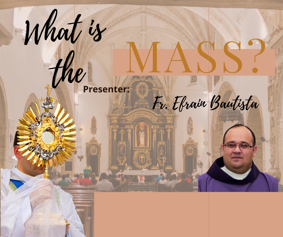 What is the Mass?-Pastoral Center