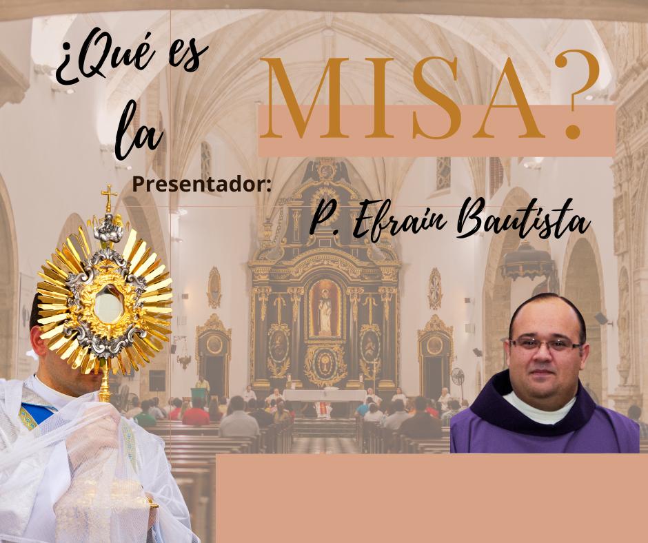 ¿Qué es la Misa?-St. Mark
