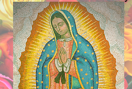 Imperial Valley Advent Celebration: Our Lady of Guadalupe