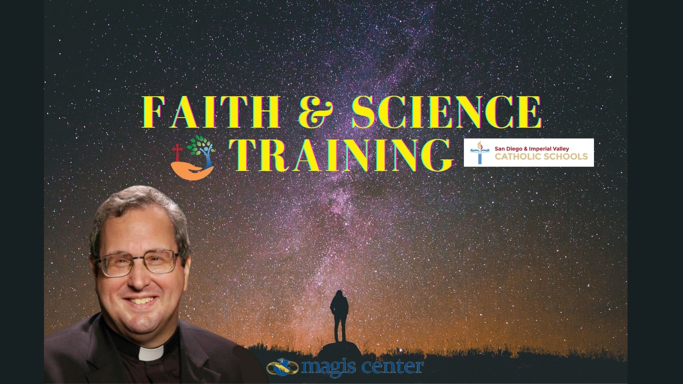 (Registration is now closed) Faith & Science Training for Middle School Teachers and Catechists