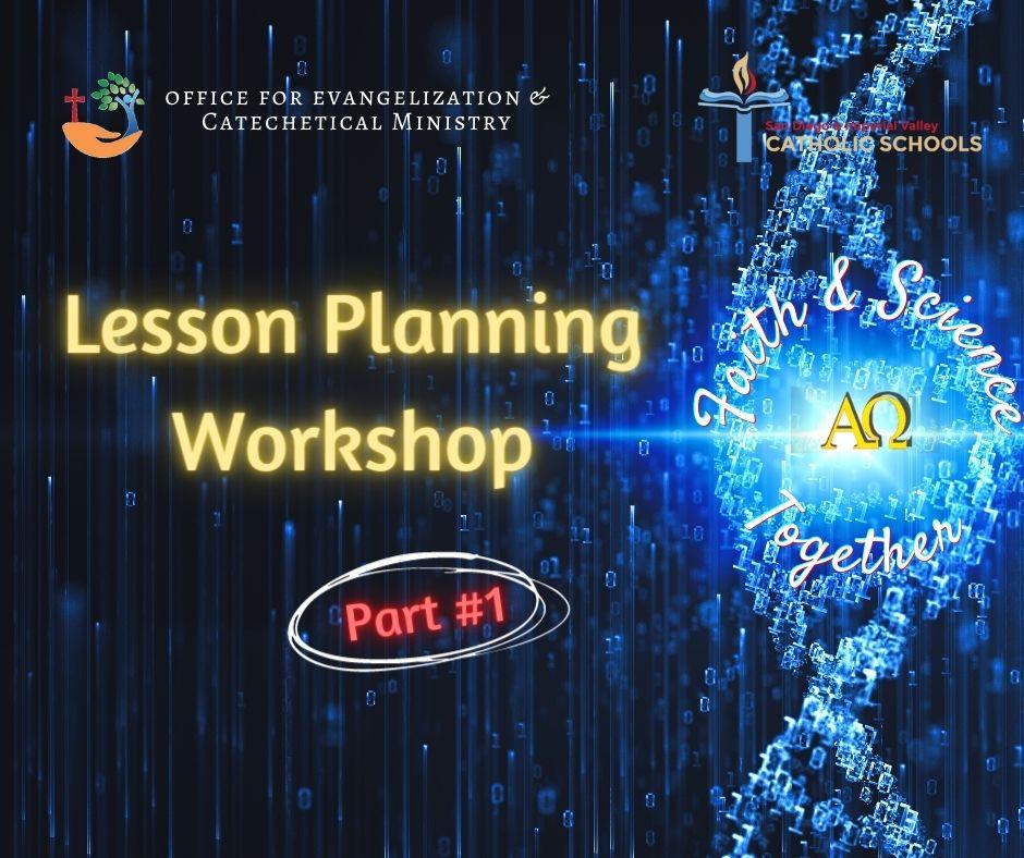 Faith & Science Lesson Planning Workshop