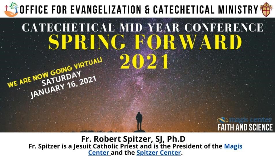 Virtual Spring Forward Conference: Faith and Science with Fr. Robert Spitzer, SJ
