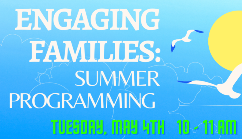 Engaging Families: Summer Programming-VBS